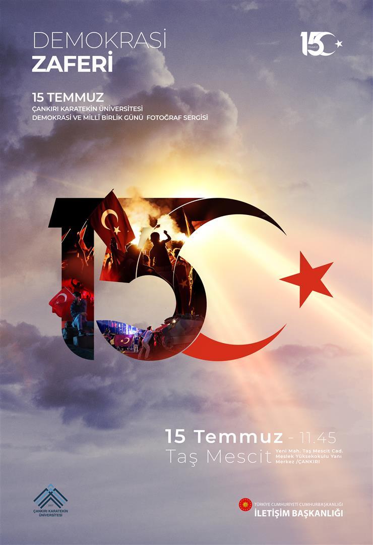 15 Temmuz Demokrasi ve Millî Birlik Günü Fotoğraf Sergisi
