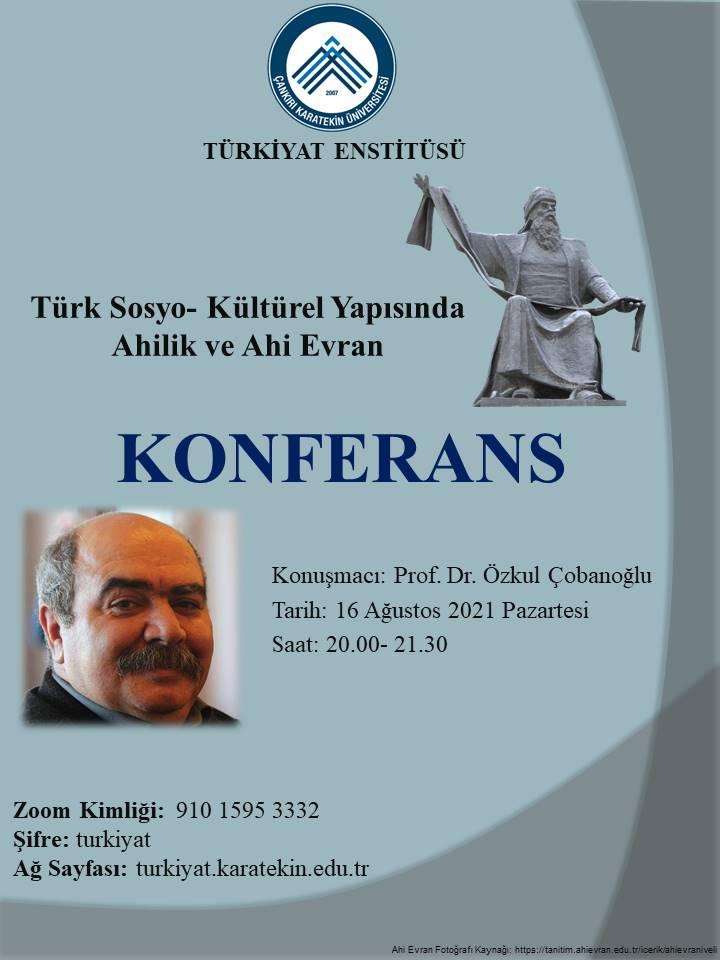 Türk Sosyo - Kültürel Yapısında Ahilik ve Ahi Evran Konferansı