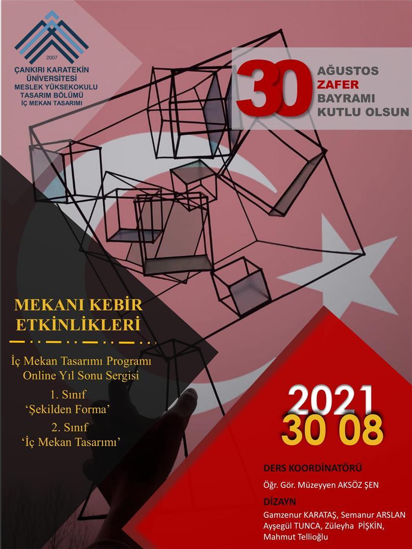 """30 AĞUSTOS """"MEKANI KEBİR ETKİNLİKLERİ"""" YIL SONU SERGİSİ"""