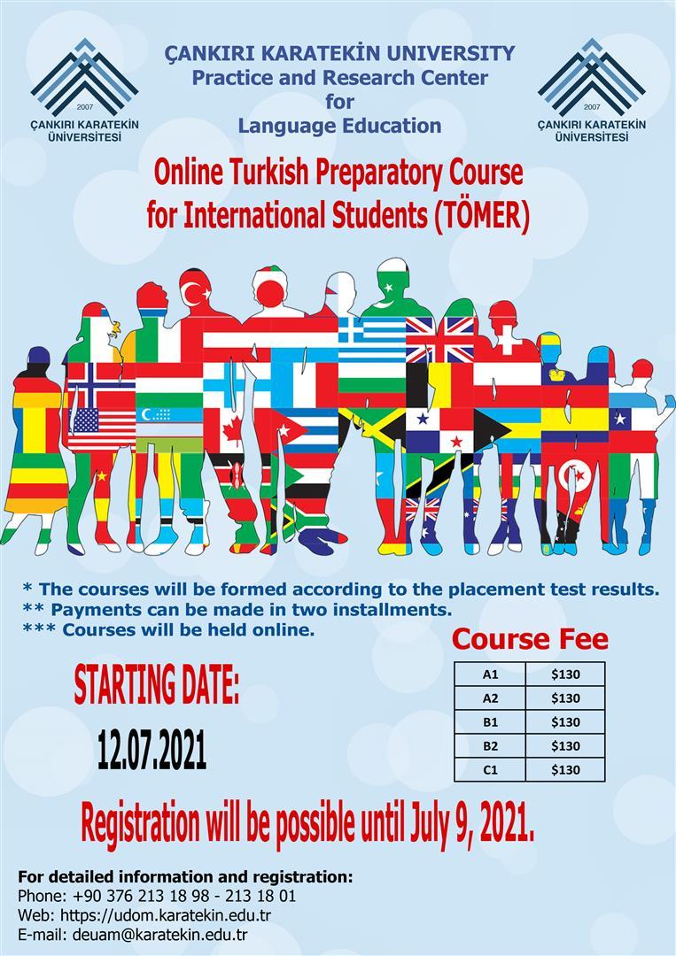 Uluslararası Öğrenciler için Online Türkçe Hazırlık (TÖMER) Kursu / Online Turkish Preparatory Course for International Students (TÖMER)