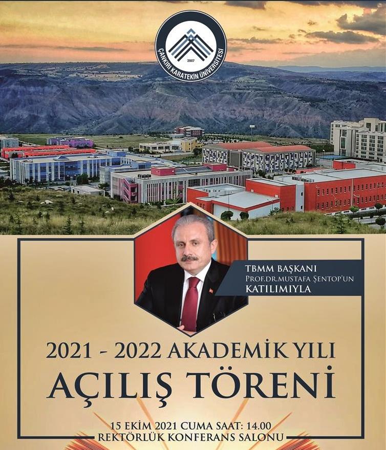 ÇAKÜ  2021-2022 Akademik Yılı Açılış Dersi TBMM Başkanı Prof. Dr. Mustafa Şentop'tan