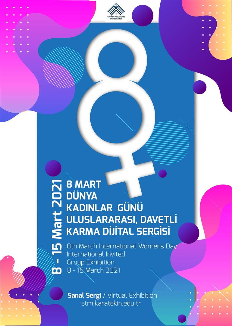 8 Mart Dünya Kadınlar Günü Uluslararası, Davetli Karma Dijital Sergisi